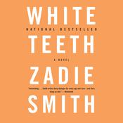 White Teeth: A Novel Audiobook, by Zadie Smith