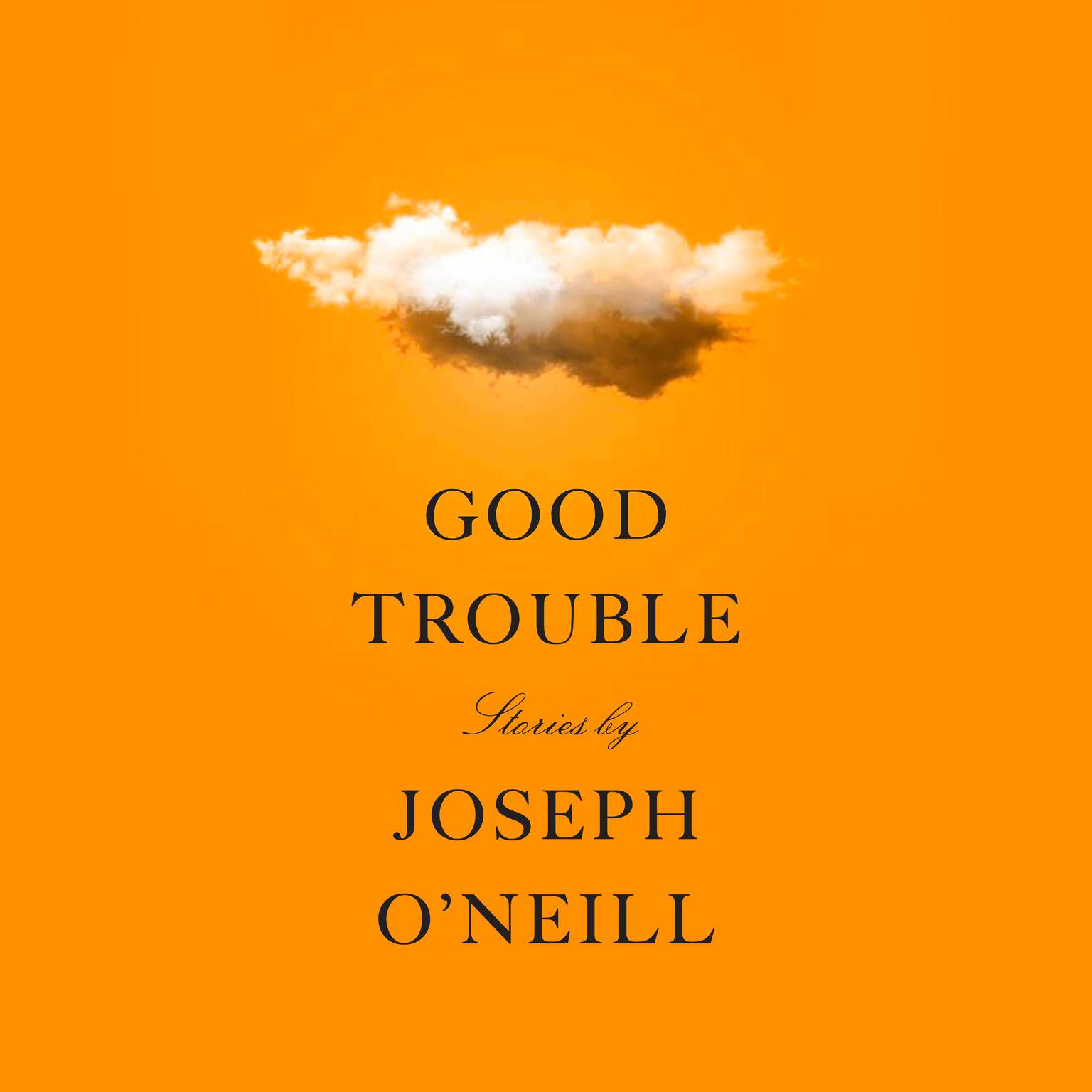 Printable Good Trouble: Stories Audiobook Cover Art