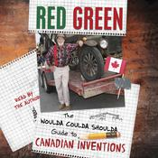 The Woulda Coulda Shoulda Guide to Canadian Inventions Audiobook, by Red Green