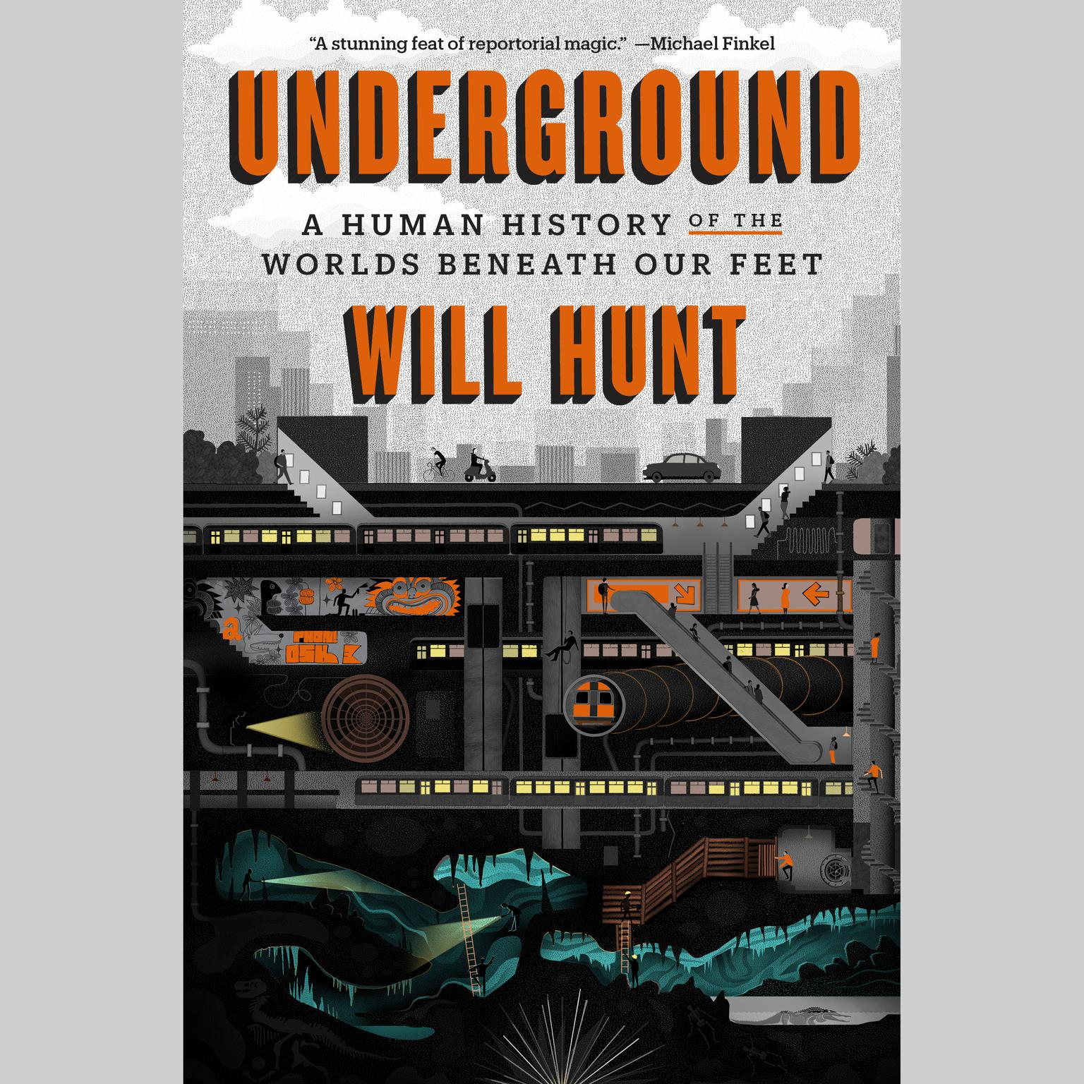 Printable Underground: A Human History of the Worlds Beneath Our Feet Audiobook Cover Art