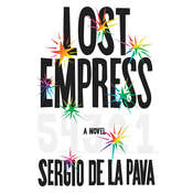 Lost Empress: A Novel Audiobook, by Sergio De La Pava
