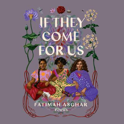 If They Come for Us: Poems Audiobook, by Fatimah Asghar