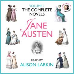 The Complete Novels of Jane Austen, Vol. 1 Audiobook, by Jane Austen