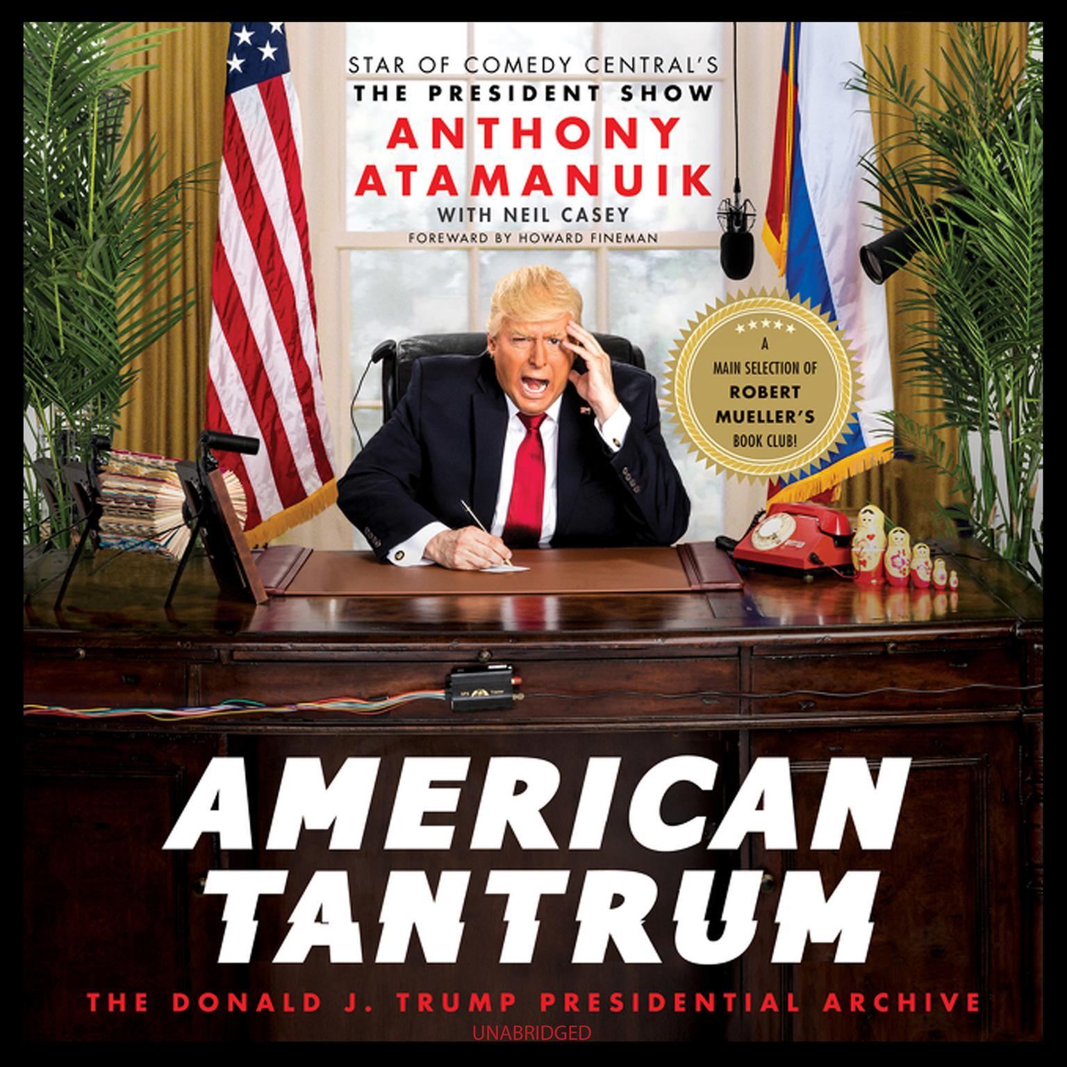 Printable American Tantrum: The Donald J. Trump Presidential Archives Audiobook Cover Art