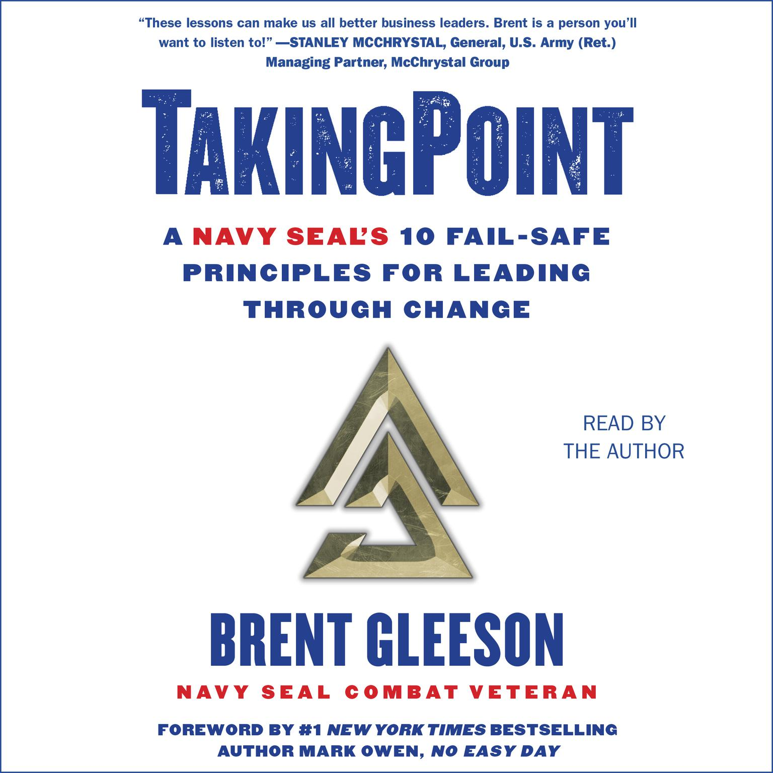 Printable TakingPoint: A Navy SEAL's 10 Fail Safe Principles for Leading Through Change Audiobook Cover Art