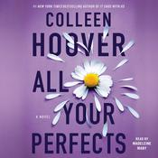 All Your Perfects: A Novel Audiobook, by Colleen Hoover