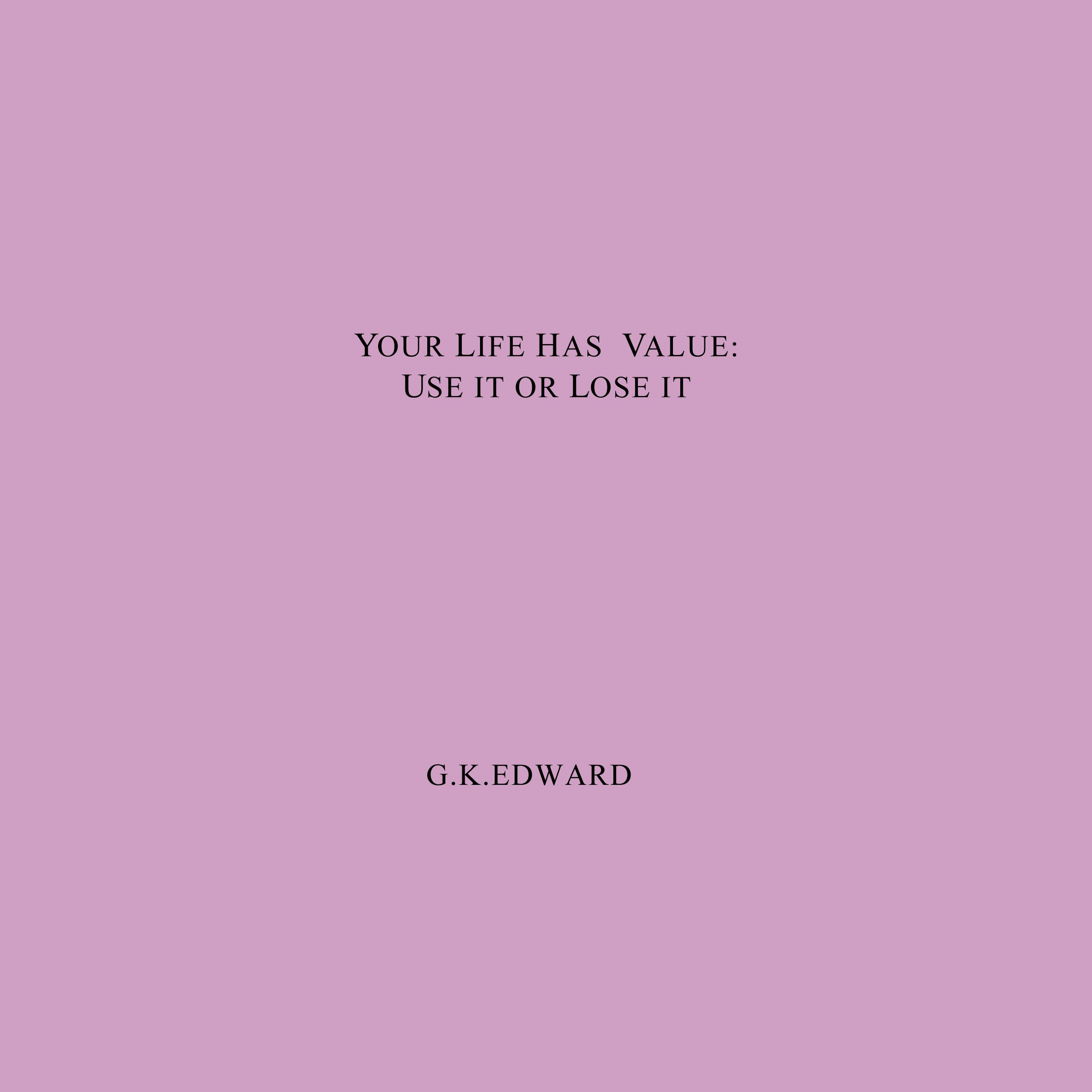Printable Your Life Has Value: Use It or Lose It: How to Realize Your Life's Value and Fulfill Your Full Potential Audiobook Cover Art