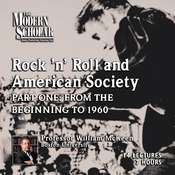Rock N Roll and American Society Audiobook, by William McKeen