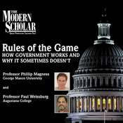 Rules of the Game: How Government Works and Why It Sometimes Doesnt Audiobook, by Paul Weissburg, Phillip W. Magness