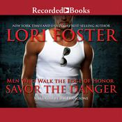 Savor the Danger Audiobook, by Lori Foster