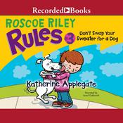 Dont Swap Your Sweater for a Dog Audiobook, by Katherine Applegate
