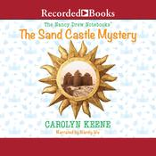The Sand Castle Mystery Audiobook, by Carolyn Keene