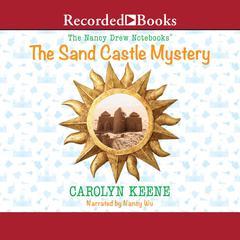 The Sand Castle Mystery Audiobook, by Carolyn Keene