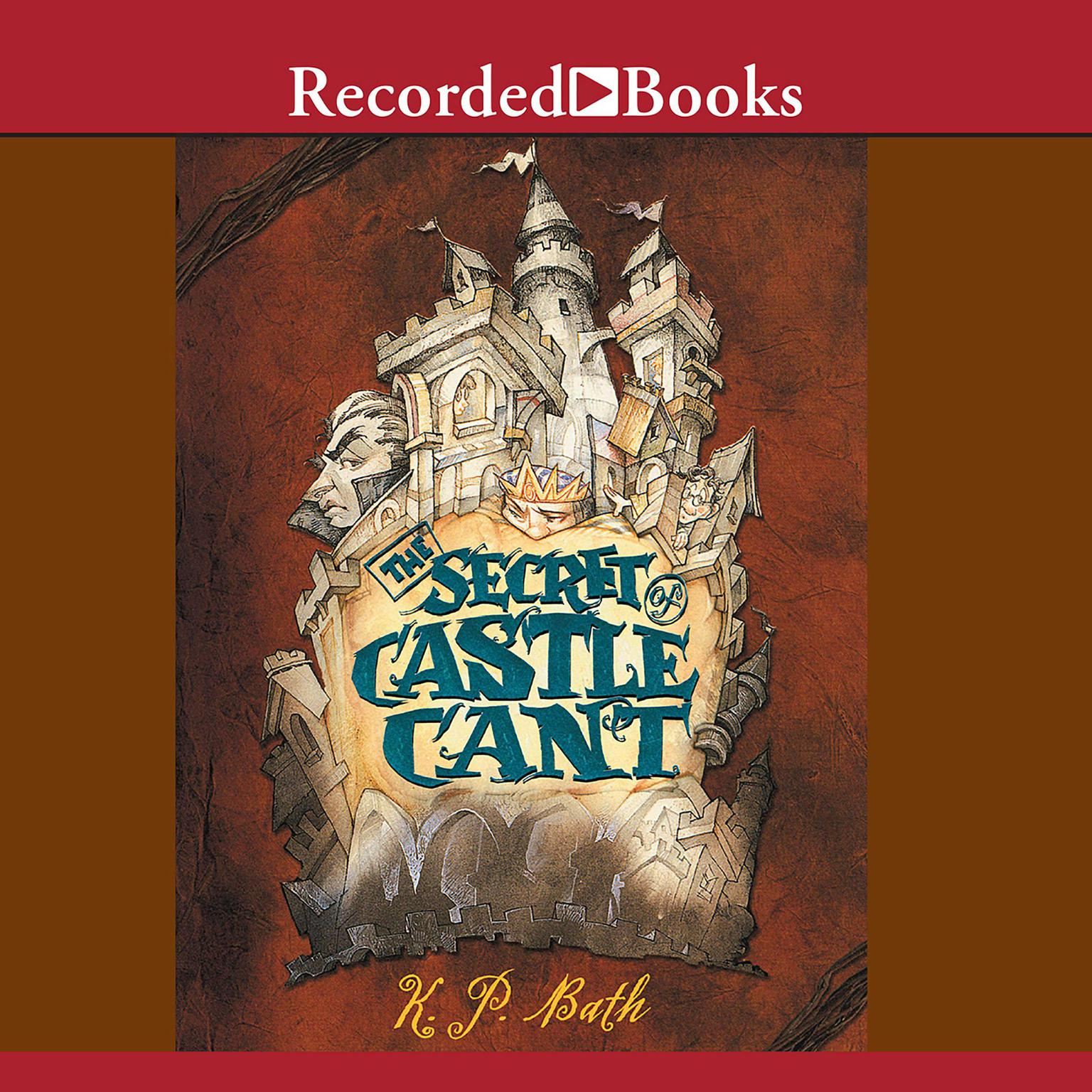 Printable The Secret of Castle Cant Audiobook Cover Art