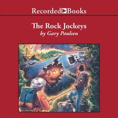 The Rock Jockeys Audiobook, by Gary Paulsen