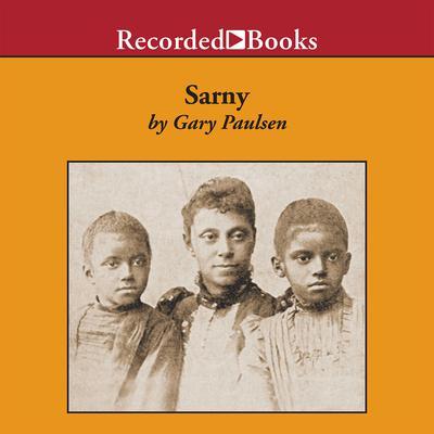 Sarny Audiobook, by Gary Paulsen