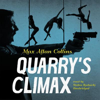 Quarry's Climax Audiobook, by Max Allan Collins