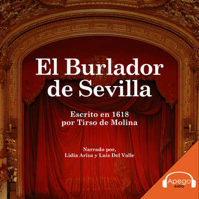 El Burlador de Sevilla Audiobook, by Tirso de Molina