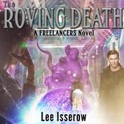 The Roving Death Audiobook, by Lee Isserow