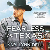 Fearless in Texas Audiobook, by Kari Lynn Dell