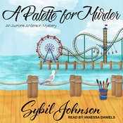 A Palette for Murder: An Aurora Anderson Mystery Audiobook, by Sybil Johnson