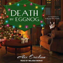 Death by Eggnog Audiobook, by Alex Erickson