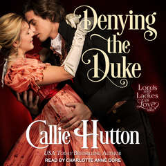 Denying the Duke Audiobook, by Callie Hutton