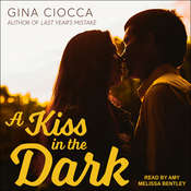 A Kiss in the Dark Audiobook, by Gina Ciocca|