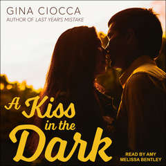 A Kiss in the Dark Audiobook, by Gina Ciocca