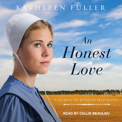 An Honest Love Audiobook, by Kathleen Fuller
