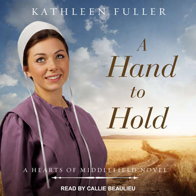 A Hand to Hold Audiobook, by Kathleen Fuller