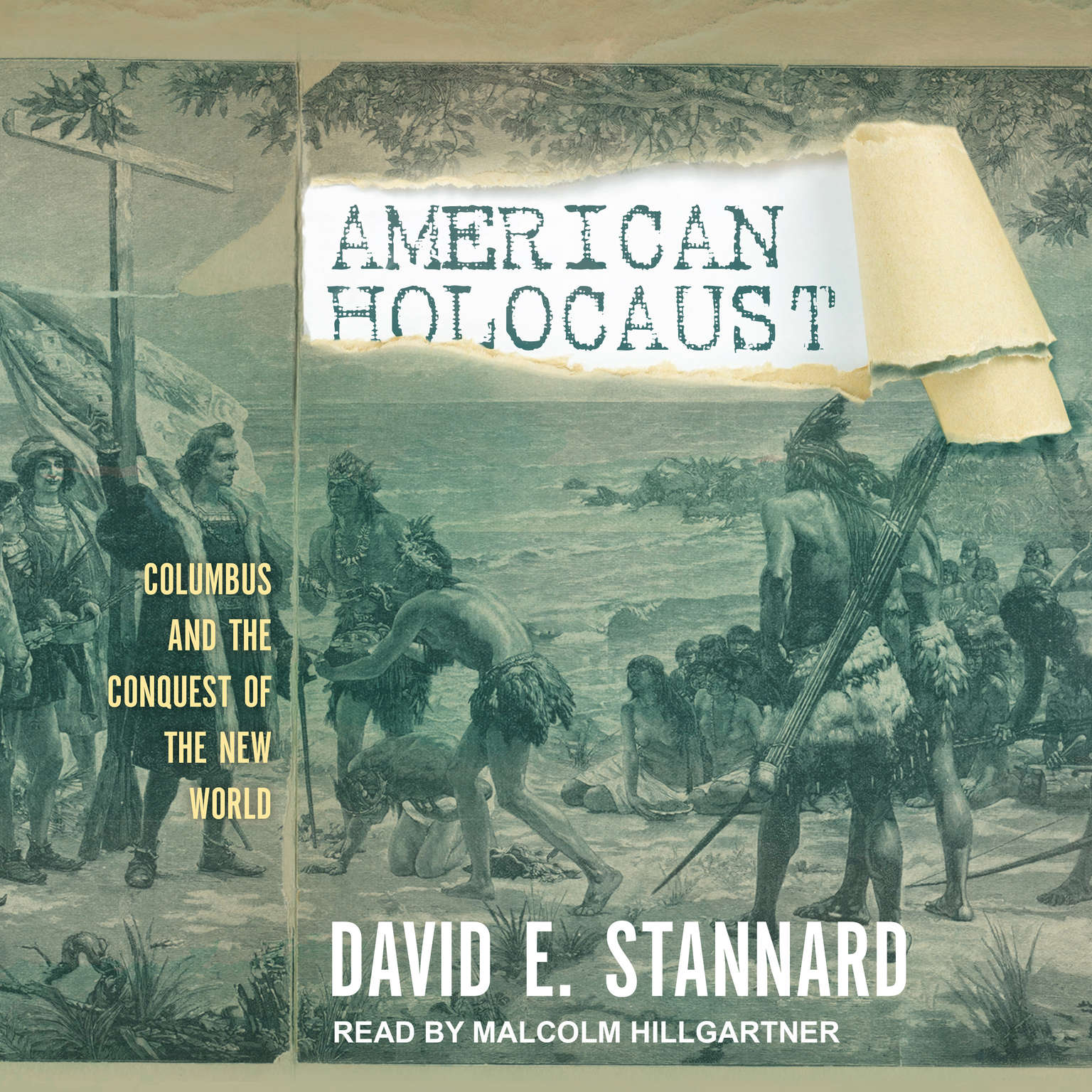 American Holocaust: The Conquest of the New World Audiobook, by David E. Stannard