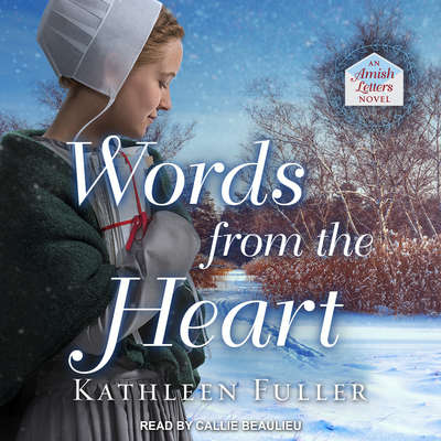 Words from the Heart Audiobook, by Kathleen Fuller