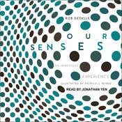 Our Senses: An Immersive Experience Audiobook, by Rob DeSalle