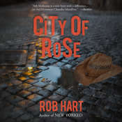 City of Rose Audiobook, by Rob Hart