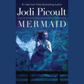 Mermaid Audiobook, by Jodi Picoult