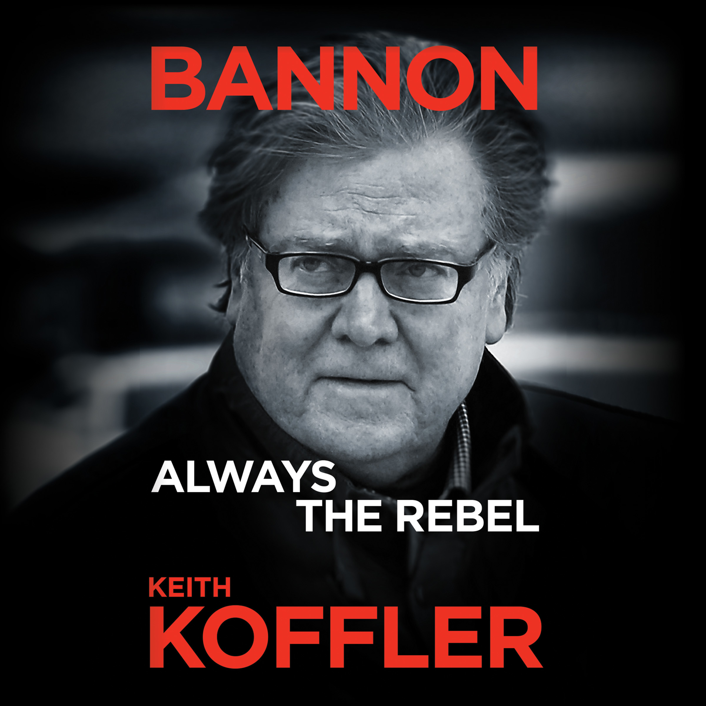 Printable Bannon: Always the Rebel Audiobook Cover Art