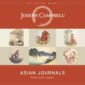 Asian Journals: India and Japan Audiobook, by Joseph Campbell