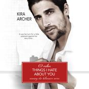 69 Million Things I Hate About You Audiobook, by Kira Archer