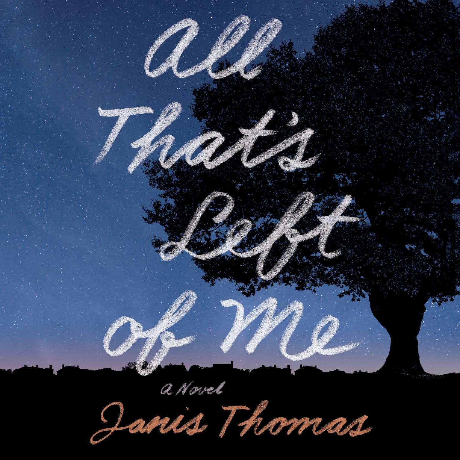 Printable All That's Left of Me: A Novel Audiobook Cover Art