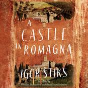 A Castle in Romagna Audiobook, by Igor Štiks