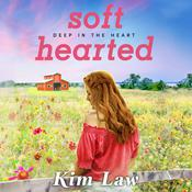 Softhearted Audiobook, by Kim Law