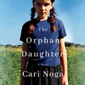 The Orphan Daughter Audiobook, by Cari Noga