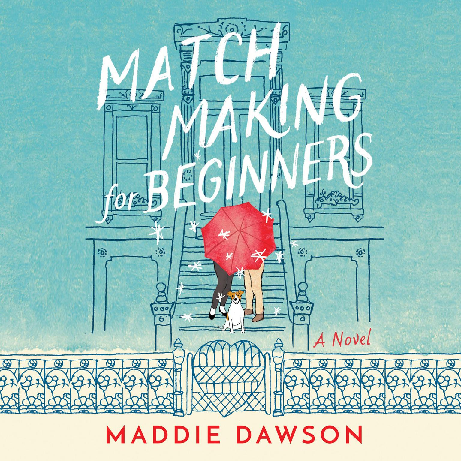 Printable Matchmaking for Beginners: A Novel Audiobook Cover Art