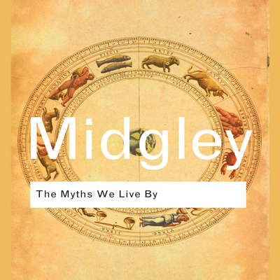 The Myths We Live By Audiobook, by Mary Midgley