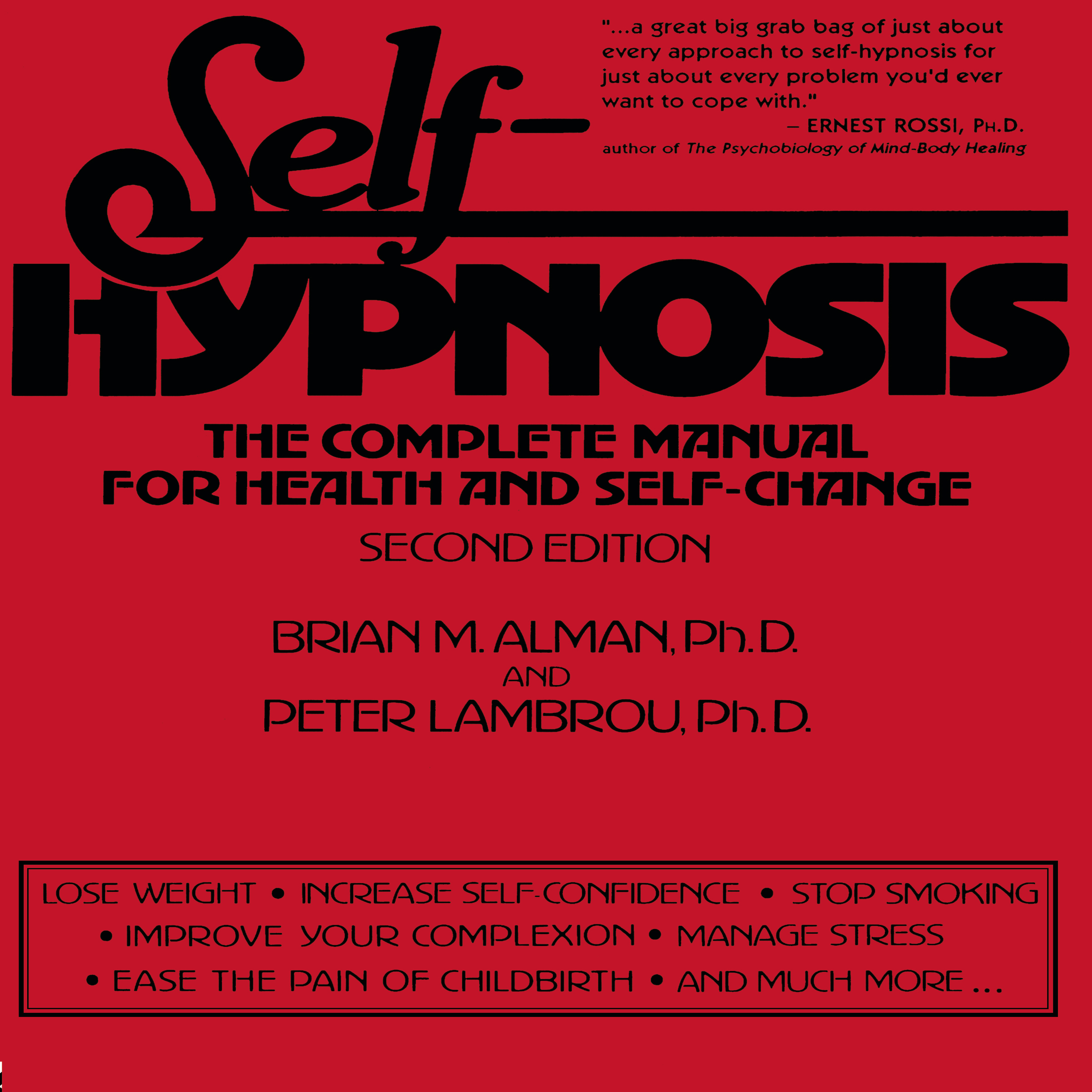 Printable Self-Hypnosis: The Complete Manual for Health and Self-Change Second Edition Audiobook Cover Art