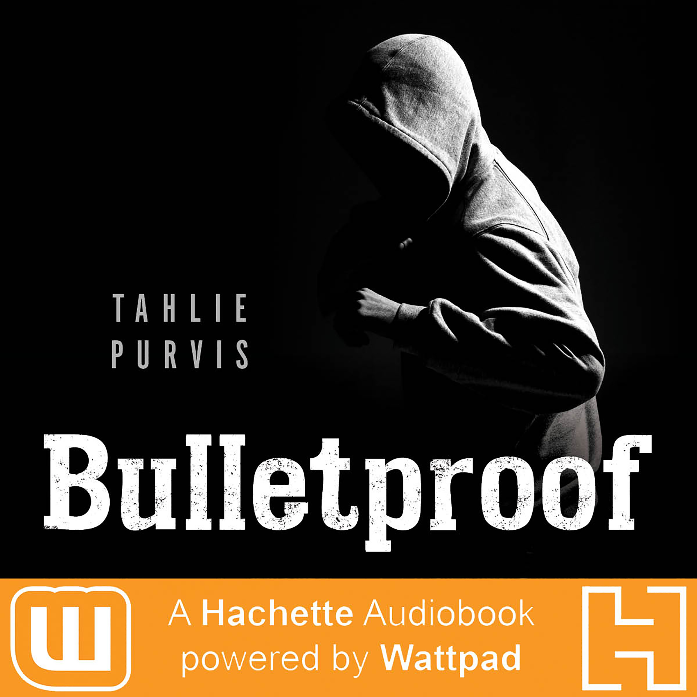 Printable Bulletproof: A Hachette Audiobook powered by Wattpad Production Audiobook Cover Art