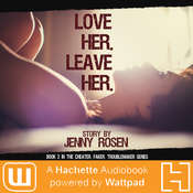 Love Her, Leave Her Audiobook, by Jenny Rosen