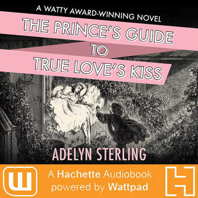 The Princes Guide to True Loves Kiss Audiobook, by Adelyn Belsterling
