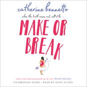 Make or Break Audiobook, by Catherine Bennetto